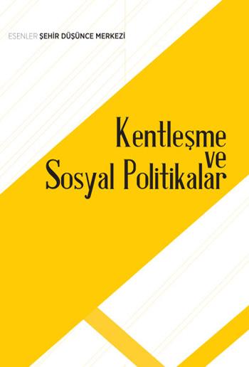 Kentleşme ve Sosyal Politikalar Kitap Kapak