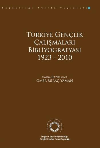 Türkiye Gençlik Çalışmaları Bibliyografyası (1923-2010) Kitap Kapak