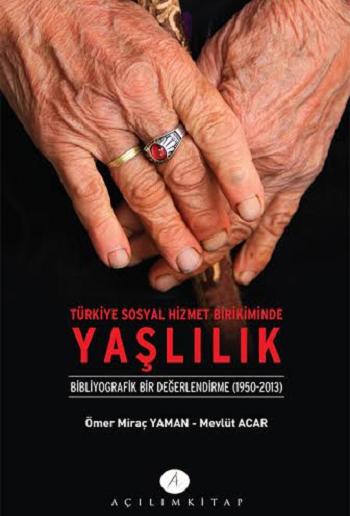 Türkiye Sosyal Hizmet Birikiminde Yaşlılık Kitap Kapak