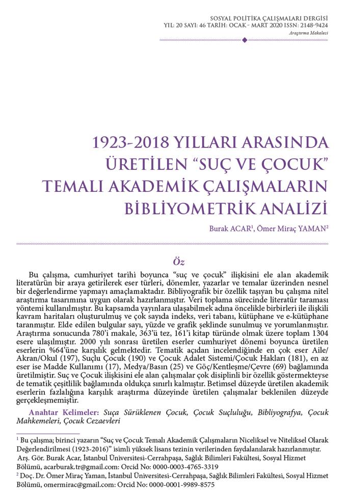 """1923-2018 Yılları Arasında Üretilen """"Suç ve Çocuk"""" Temalı Akademik Çalışmaların Bibliyometrik Analizi"""